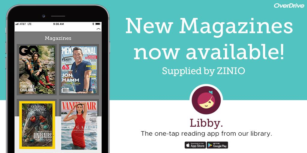 New Magazines now available! Libby - The one tap reading app from our library.