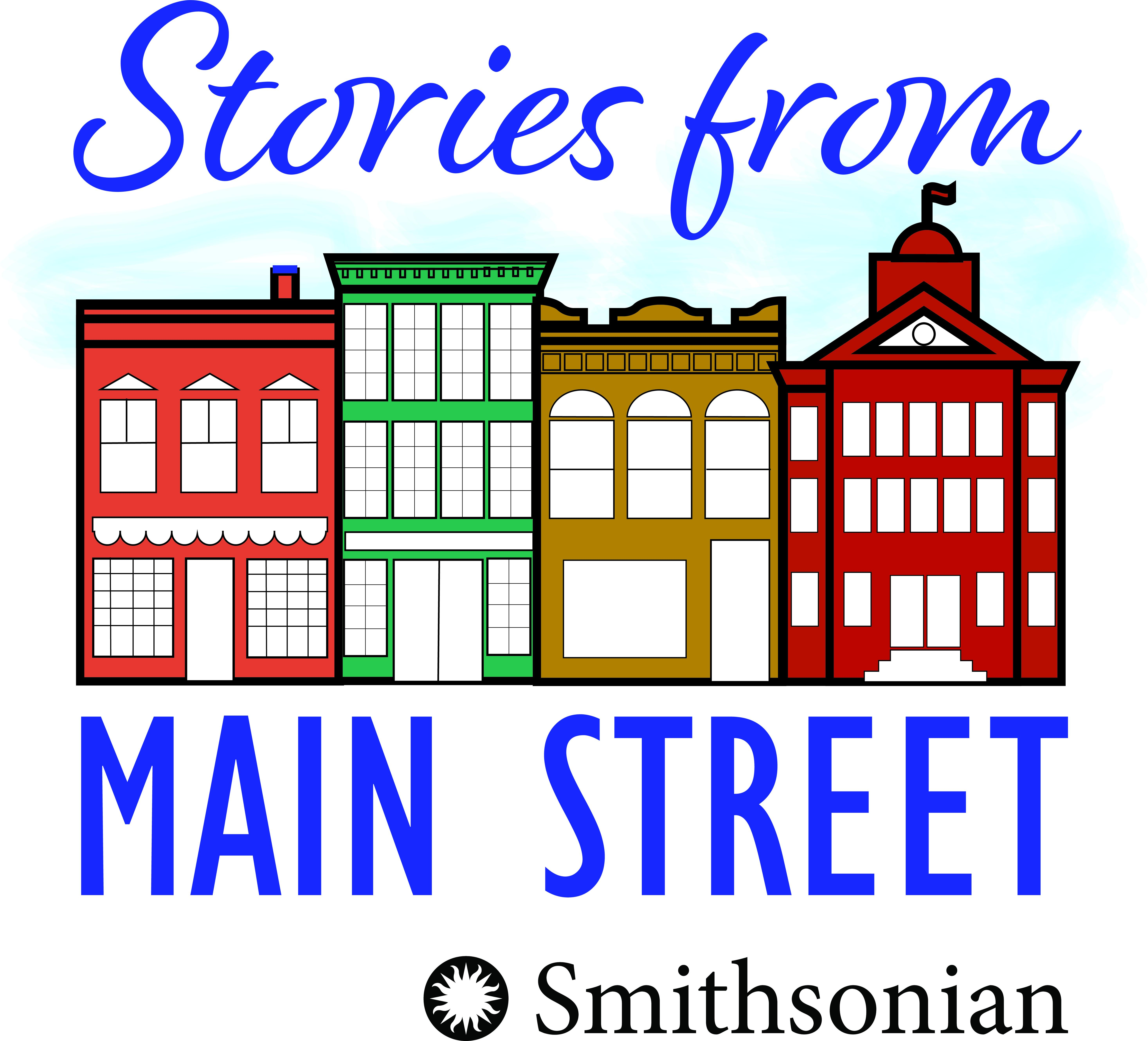 Stories from Main Street Podcast - Smithsonian Institute