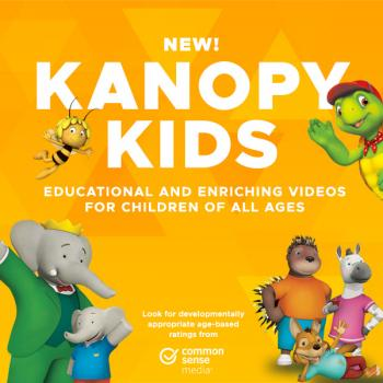 New! Kanopy Kids - Educational and Enriching Videos for children of all ages: look for developmentally appropriate age-based ratings from common sense media