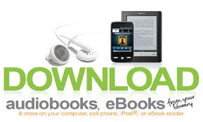 Download audiobooks and eBooks from your library